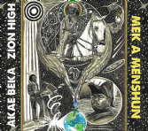 Akae Beka & Zion High - Mek A Menshun (Zion High) CD